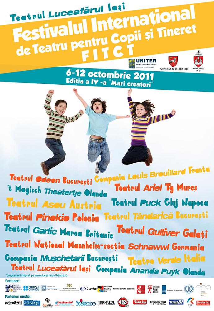 """FITCT, ediţia a IV-a, 6-12 octombrie 2011 • """"Mari creatori"""""""