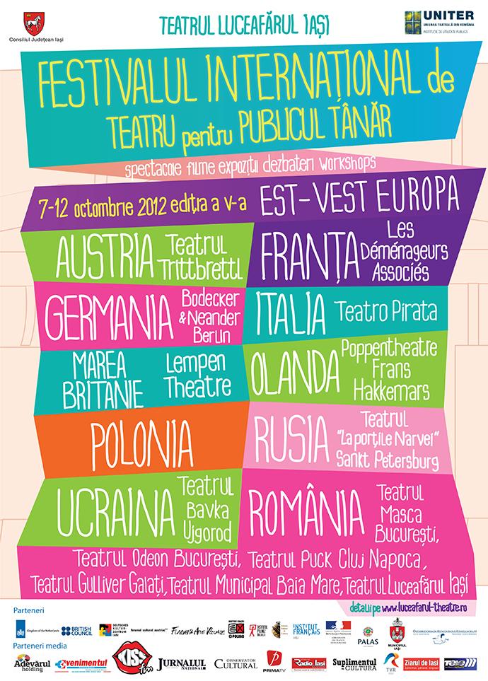 """FITPT, ediţia a V-a, 7-12 octombrie 2012, """"Est-Vest Europa"""""""
