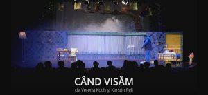 """TRAILER """"Când Visăm"""", de Verena Koch și Kerstin Pell"""