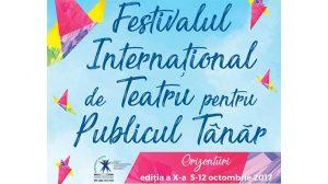 """Festivalul Internaţional de Teatru pentru Publicul Tânăr Iaşi (FITPTI), ediţia a X-a, 5-12 octombrie 2017 • """"Orizonturi"""""""