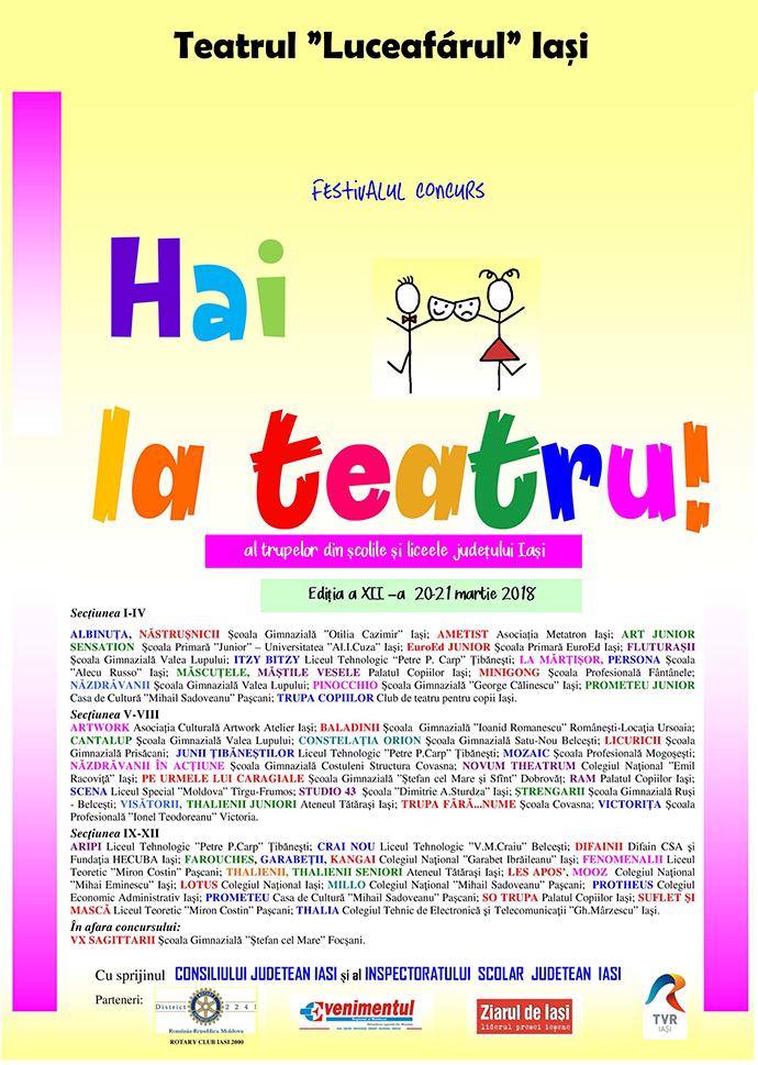 """Festivalul de teatru școlar """"Hai la teatru!"""", organizat de Teatrul Luceafărul din Iași, a ajuns în 2018 la cea de-a XII-a ediție"""