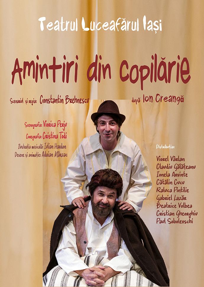 AMINTIRI DIN COPILĂRIE  Dramatizare de Constantin Brehnescu după Ion Creangă