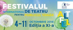 Festivalul Internaţional de Teatru pentru Publicul Tânăr, Ediția a XI-a, 4-11 octombrie 2018