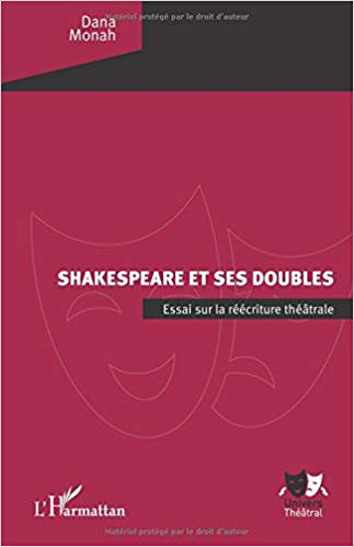 """Lansare carte - """"Shakespeare et ses doubles"""" de Dana Monah"""