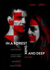 In a forest dark and deep Tudor Chirilă