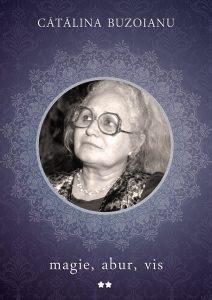 Lansări de carte Cătălina Buzoianu, magie, abur, vis