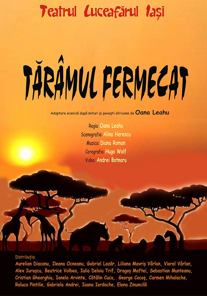 TĂRÂMUL FERMECAT - Premieră