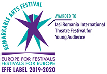 EFFE Label 2019-2020 Remarcable Festival awarded to Iasi Romania International Theatre Festival for Young Audience