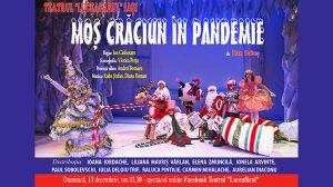 premiera spectacolului MOȘ CRĂCIUN ÎN PANDEMIE pe un text de Dan Doboș