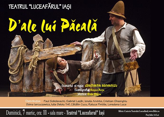 D'ALE LUI PĂCALĂ Regia şi scenariul: Constantin Brehnescu