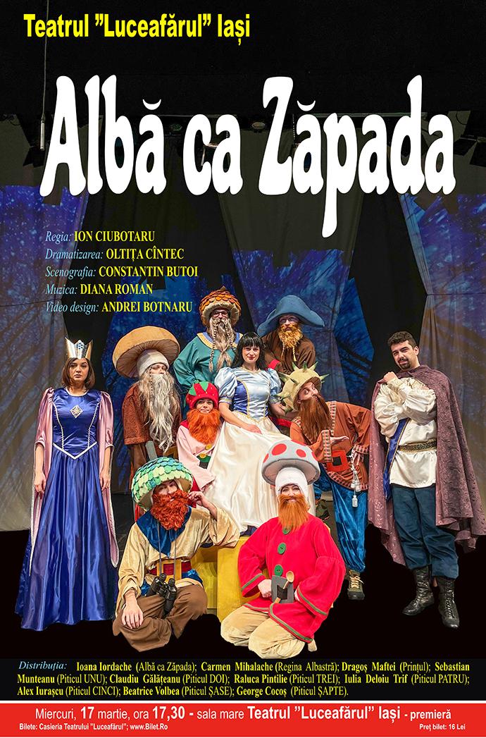 ALBĂ CA ZĂPADA - premieră Dramatizare: OLTIȚA CÎNTEC Regia: ION CIUBOTARU