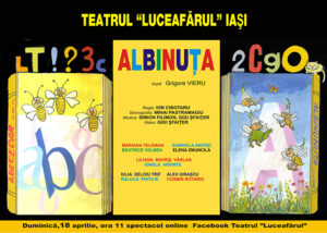 Albinuța – spectacol online Facebook spectacol gratuit acces liber