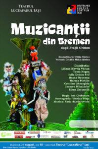 Muzicanții din Bremen după Fraţii Grimm în parteneriat cu Centrul Cultural German Iaşi Regia: Ion Ciubotaru Dramatizarea: Oltiţa Cîntec