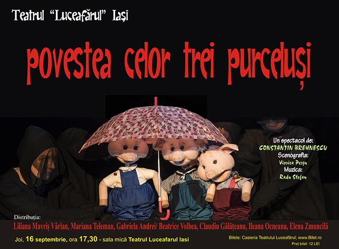Povestea celor trei purceluși Dramatizare: Constantin Brehnescu